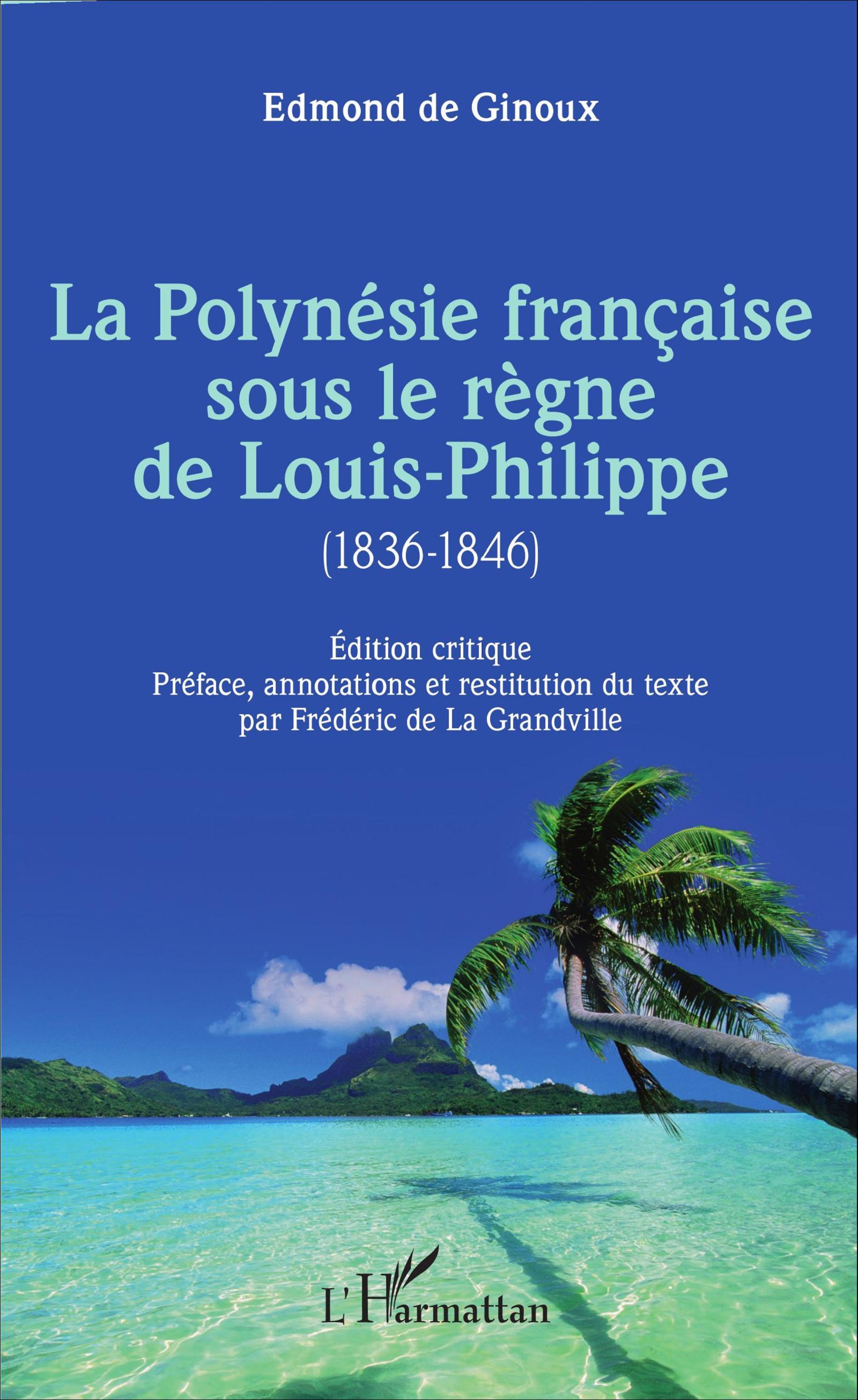 L'organologue Frédéric de la Grandville signe la Polynésie française sous le règne de Louis-Philippe