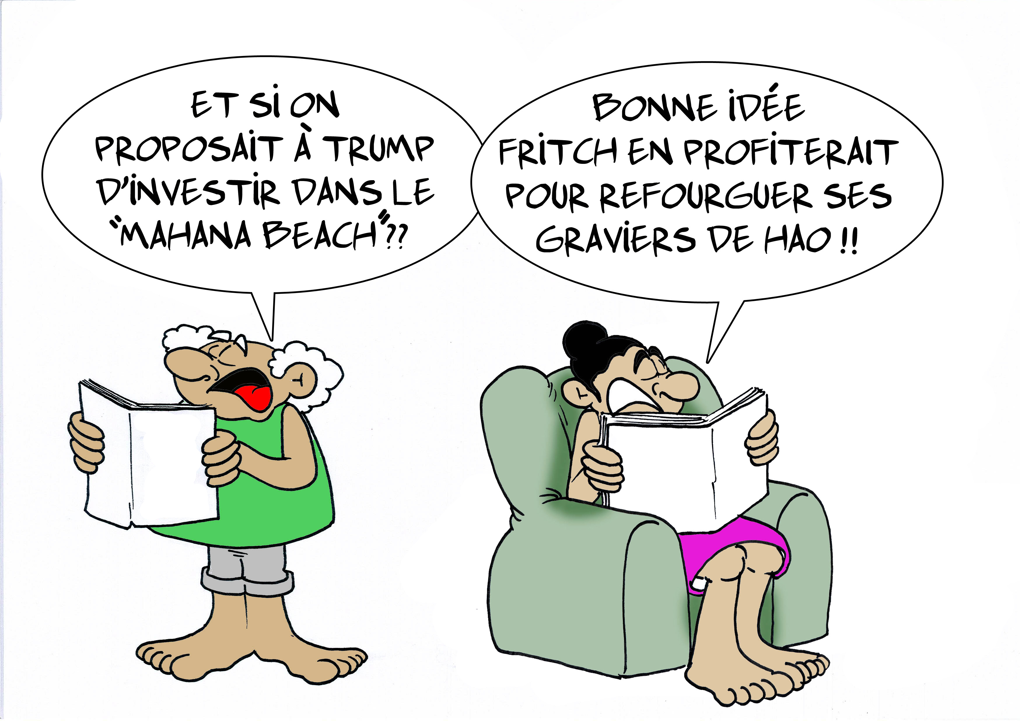 """ Trump et Mahana Beach "" par Munoz"