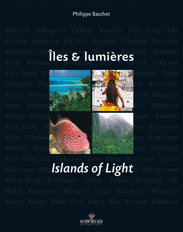 Voyage au cœur des Iles & Lumières…