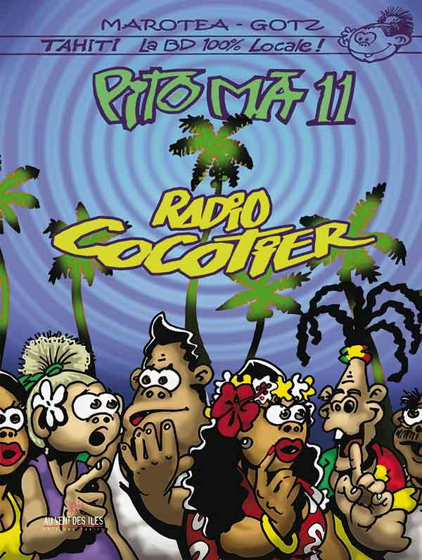 """Pito Ma 11 - Radio cocotier : une BD hilarante  """"à la locale"""""""