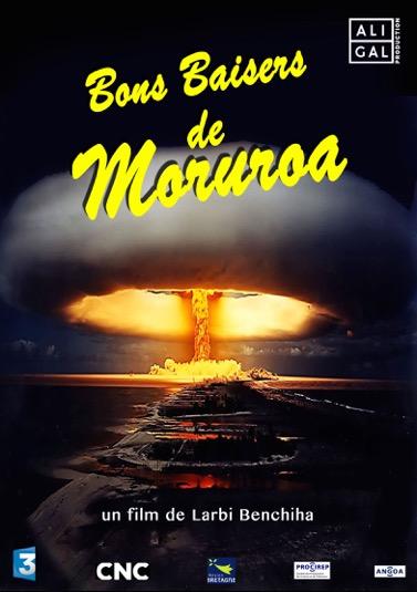 """""""Bons baisers de Moruroa"""" de Larbi Benchiha participe dans la catégorie """"en compétition""""."""