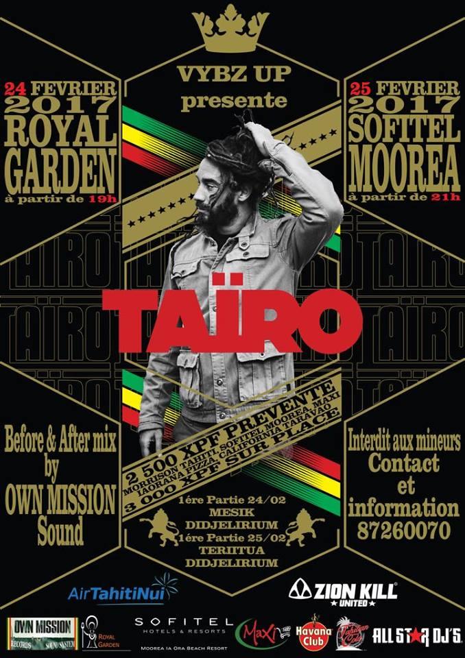 Concerts de reggae avec Taïro les 24 et 25 février, à Tahiti et Moorea