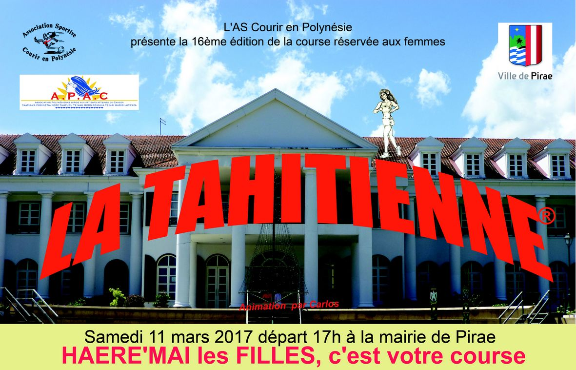 Course à pied – La Tahitienne: inscrivez vous pour le 11 mars!