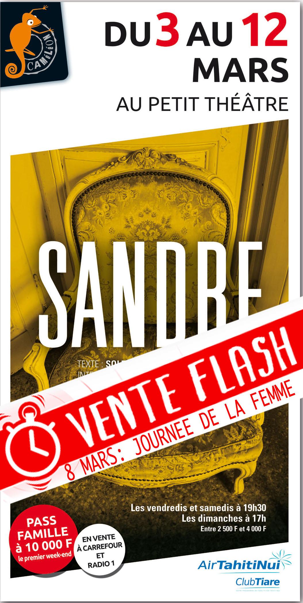 """Théâtre - """"Sandre"""" : vente flash aujourd'hui pour la Journée des femmes"""