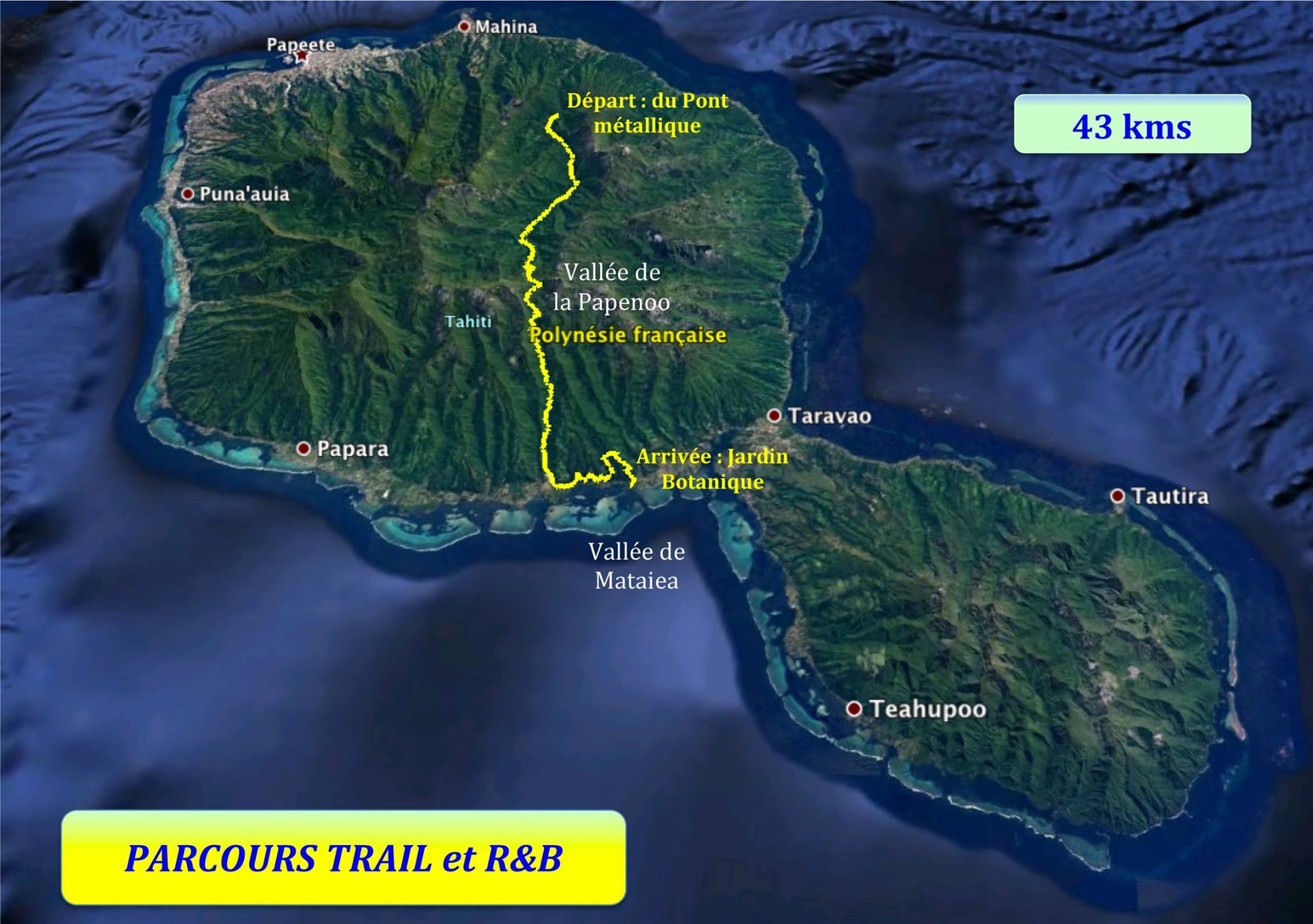 Une traversée de Tahiti de 42 km...