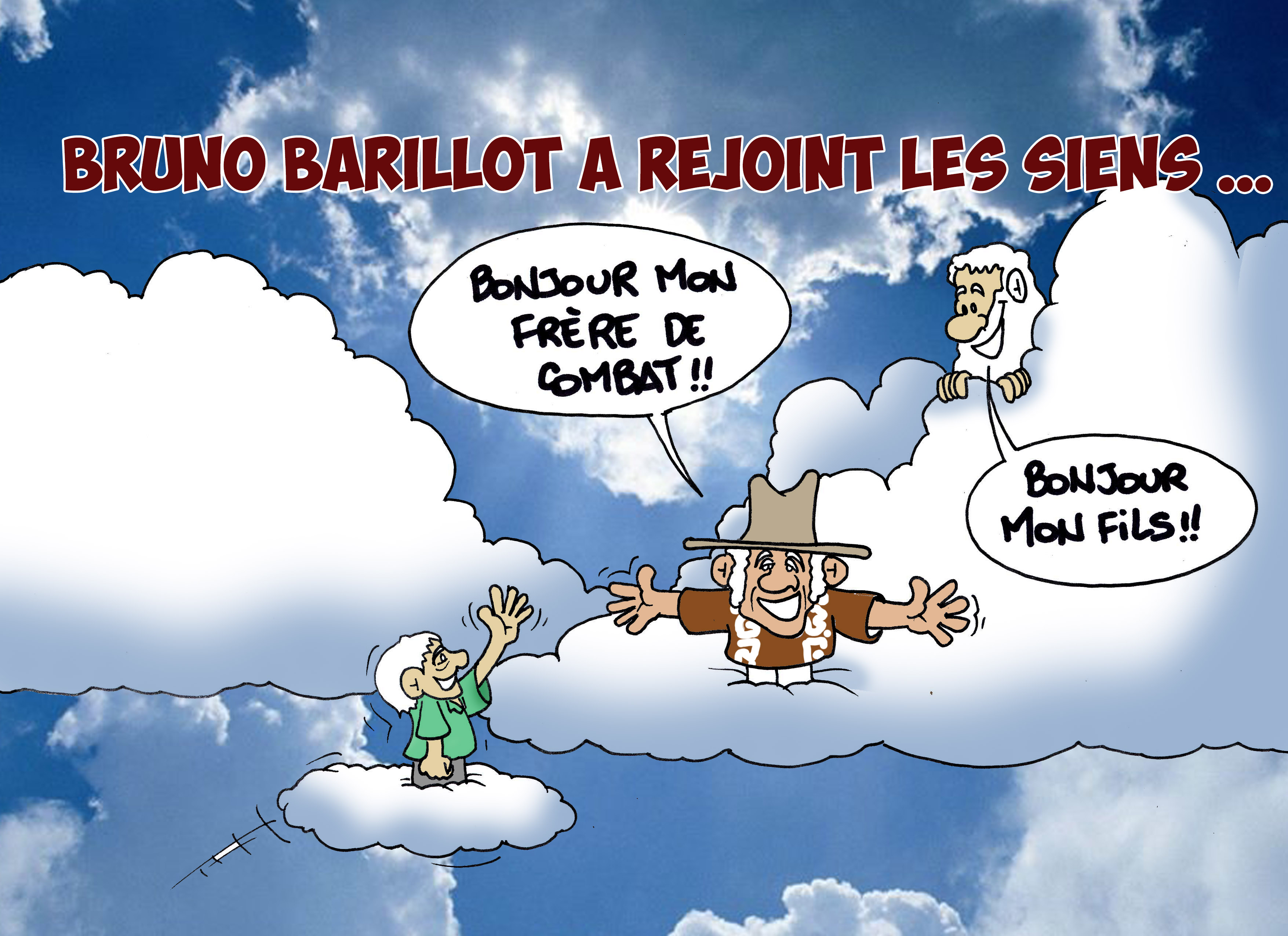 """"""" Bruno Barillot s'en est allé """" par Munoz"""