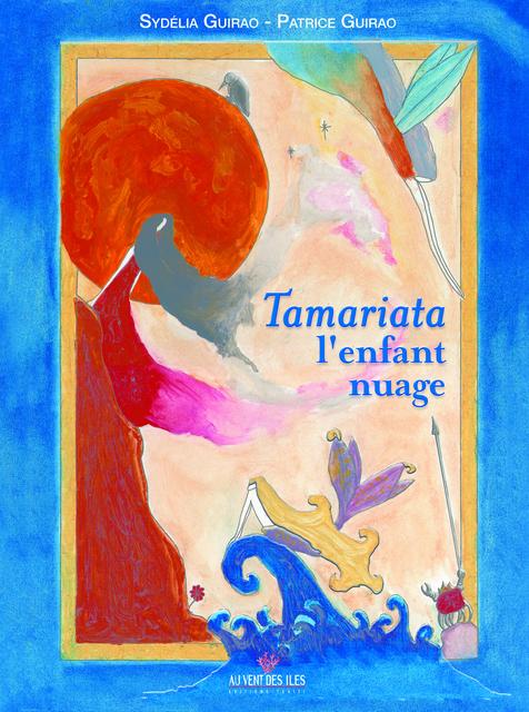 Tamariata, conte onirique de corail et d'écume