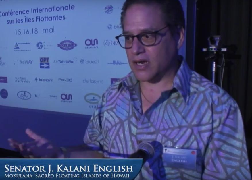 Le sénateur hawaiien J. Kalani English nous a parlé des Mokulana, les îles flottantes dans la culture hawaiienne et polynésienne