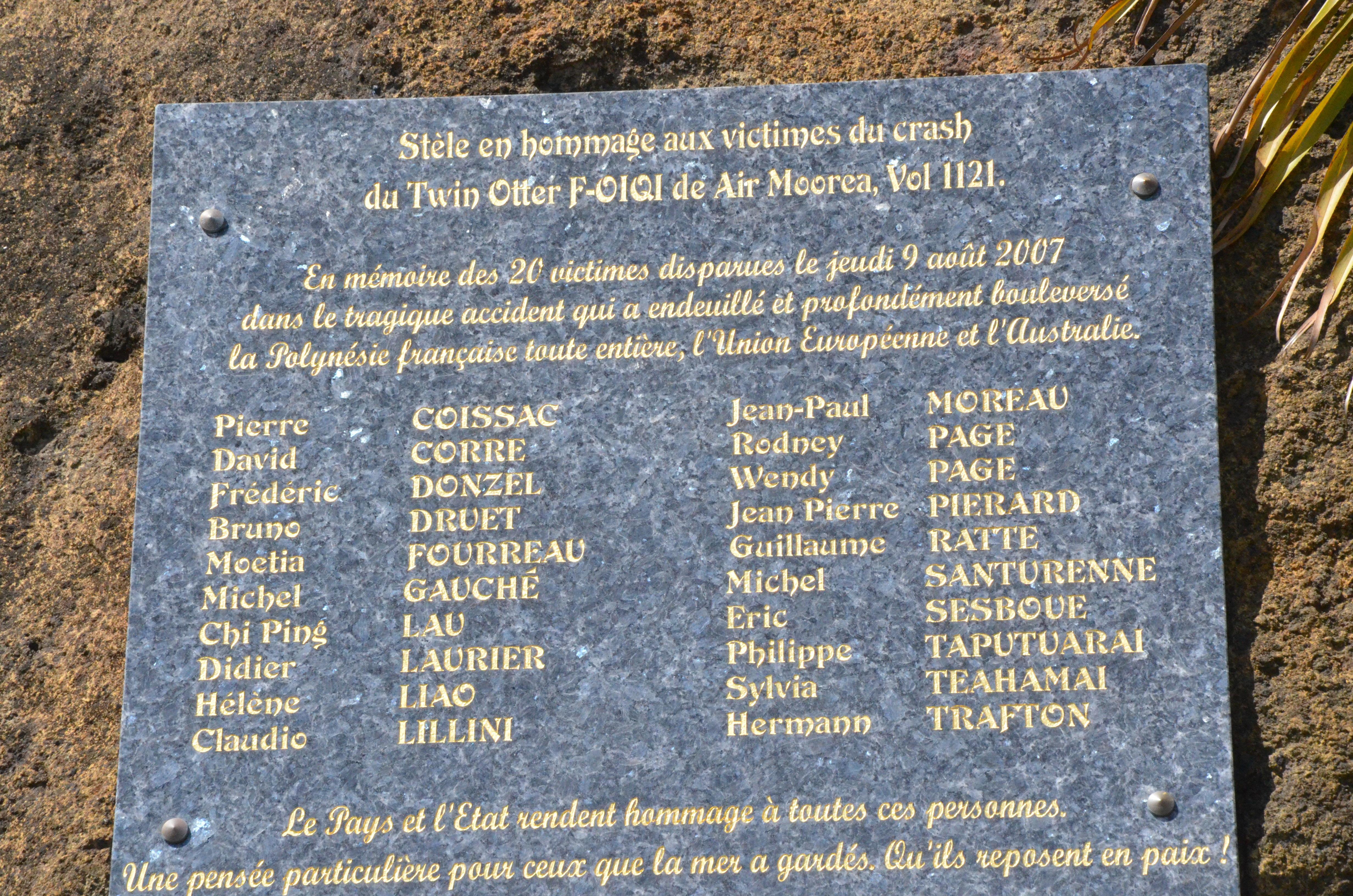 Le 9 août 2007, 20 personnes ont perdu la vie dans le crash du vol 1121 d'Air Moorea.