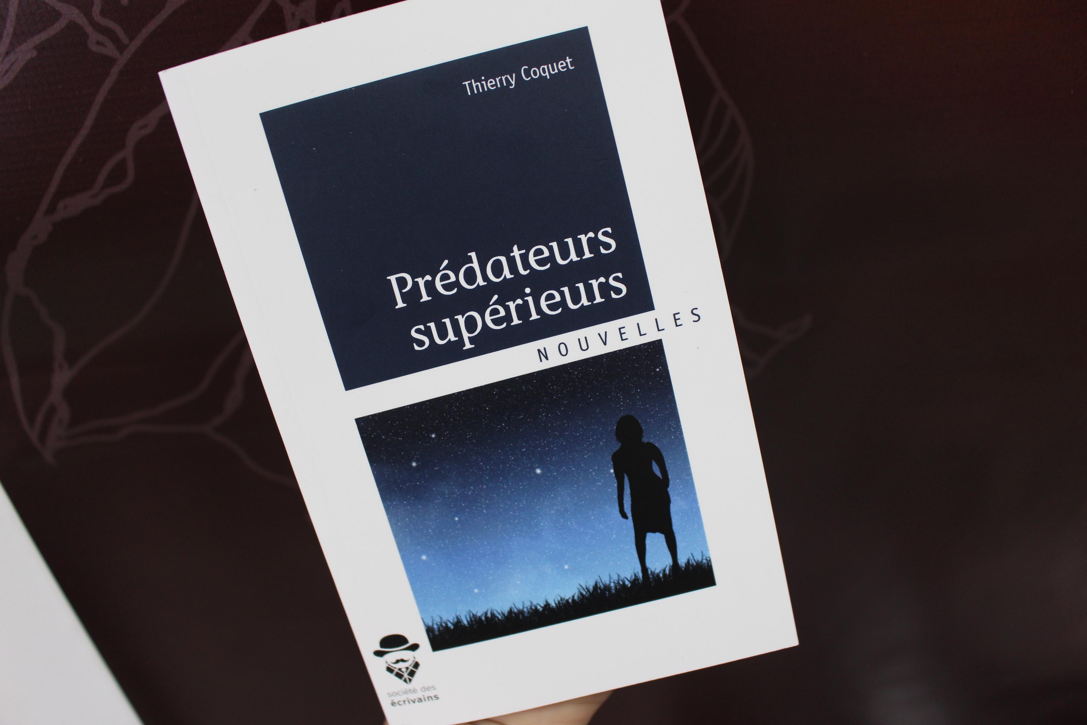 Prédateurs supérieurs, 1ère nouvelle publiée de Thierry Coquet