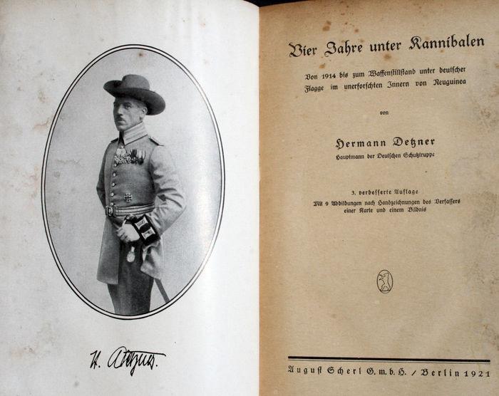 L'un des livres de Detzner, publié à son retour en Allemagne : « Quatre années chez les cannibales », énorme succès mais tissu de mensonges…