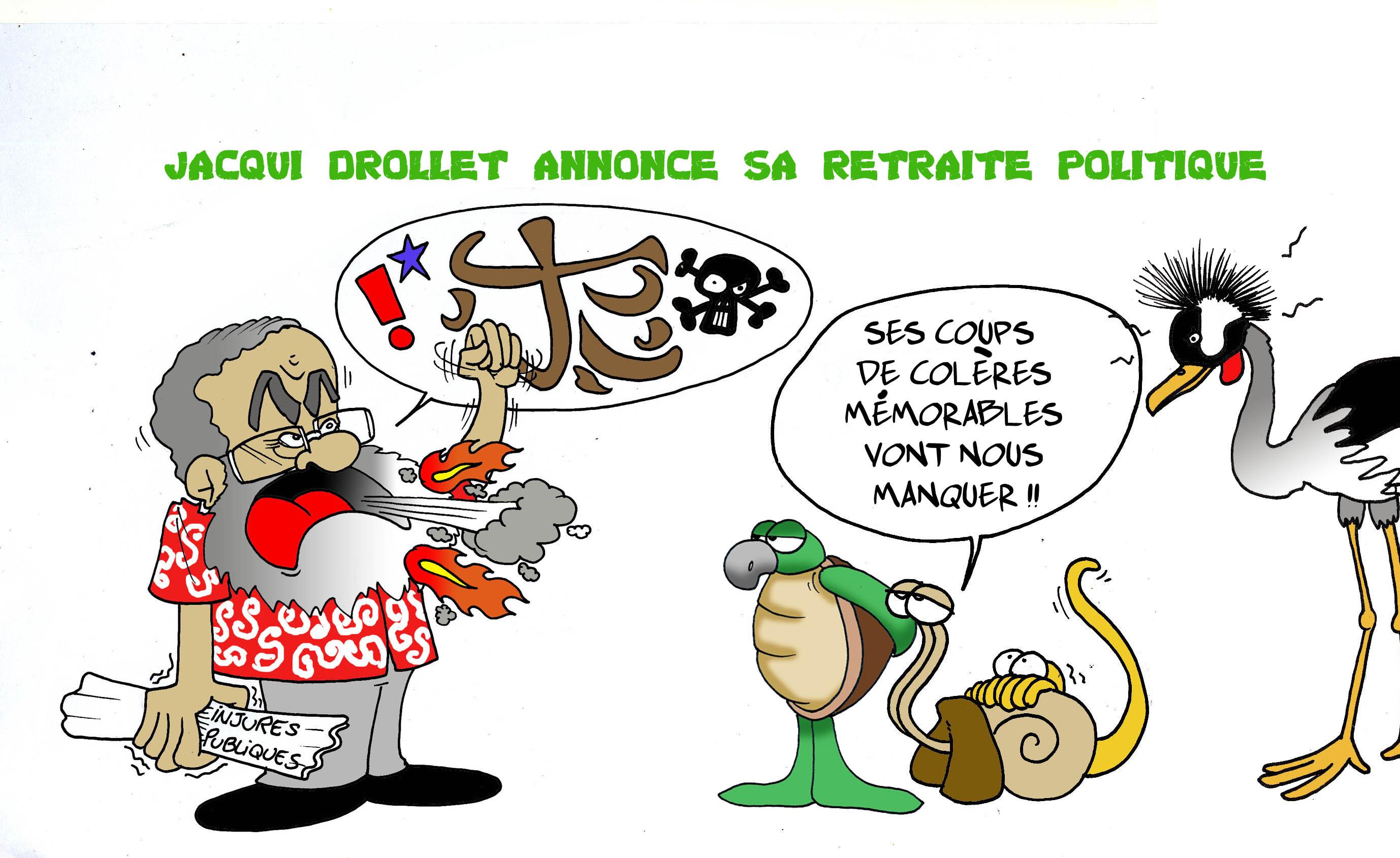 """"""" Jacqui Drollet annonce sa retraite politique """" par Munoz"""