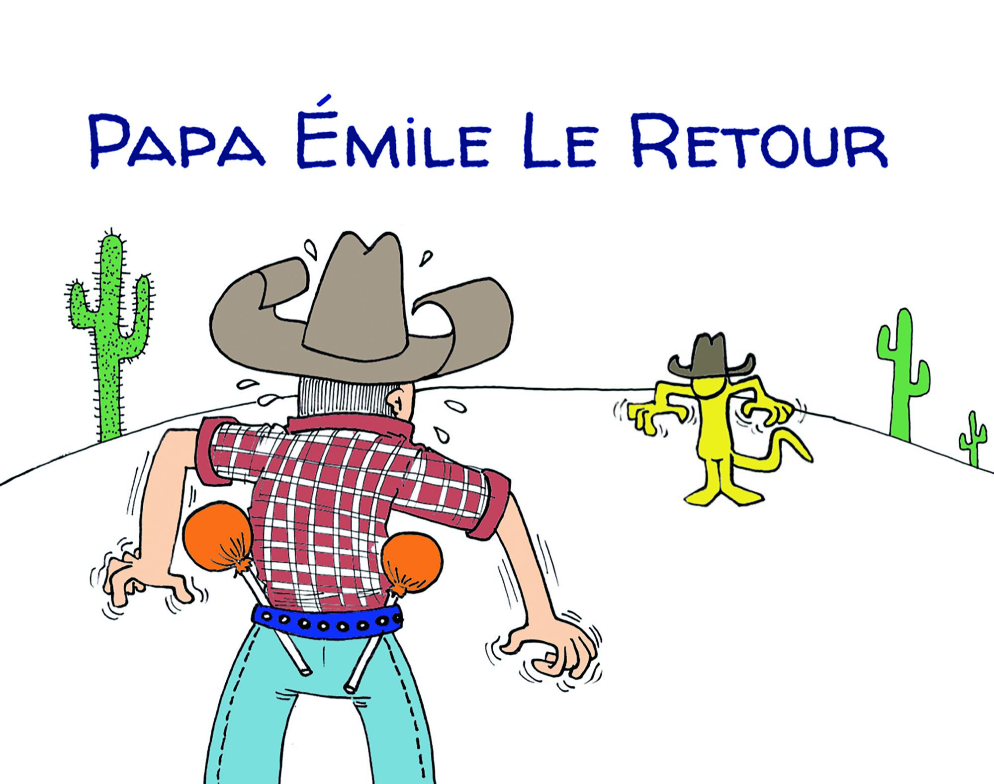 """"""" Le retour d'Emile """" par Munoz"""