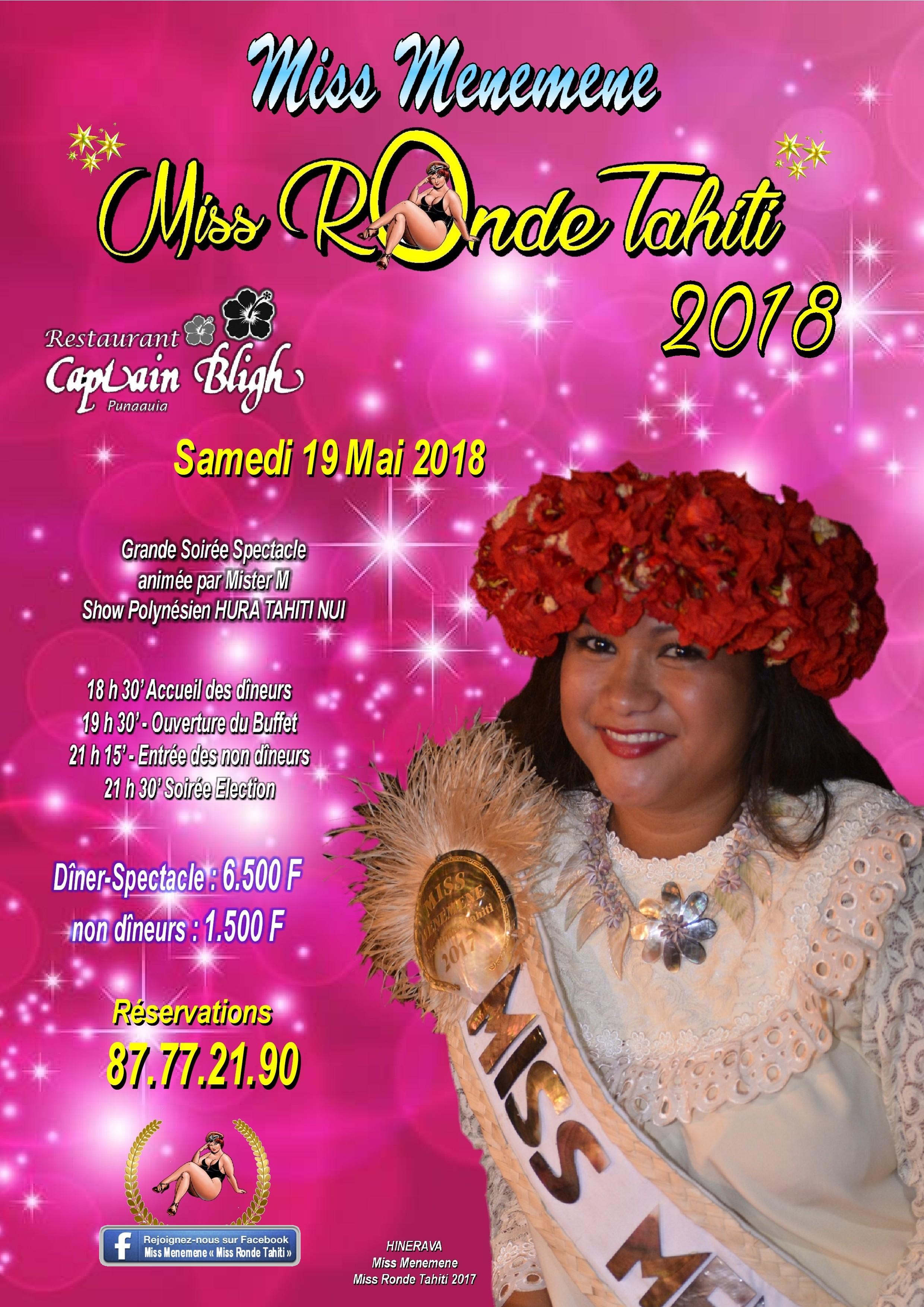 """L'élection de """"Miss Menemene Miss Ronde Tahiti"""" 2018 se déroulera le 19 mai prochain à Punaauia au restaurant le Captain Bligh."""