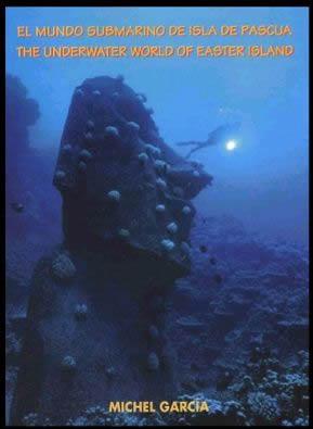 En 2000, Michel Garcia avait publié un livre sur la faune sous-marine de son île. En couverture, le moai de résine laissé par l'équipe ayant tourné le film « Rapa Nui ».
