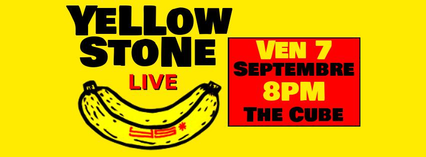 Yellowstone sur la scène de The Cube vendredi soir