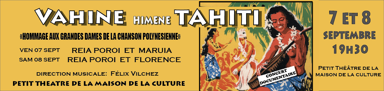 "Une version féminine du concert documentaire ""Tahiti 2017"""