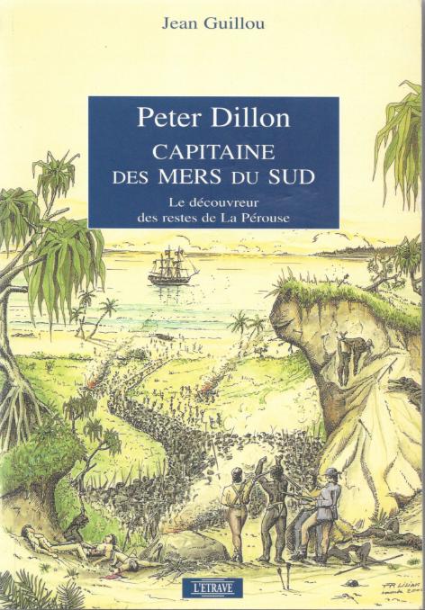 Ce livre de Jean Guillou (Editions L'Etrave) est la biographie de Peter Dillon la  plus complète, rédigée en français.