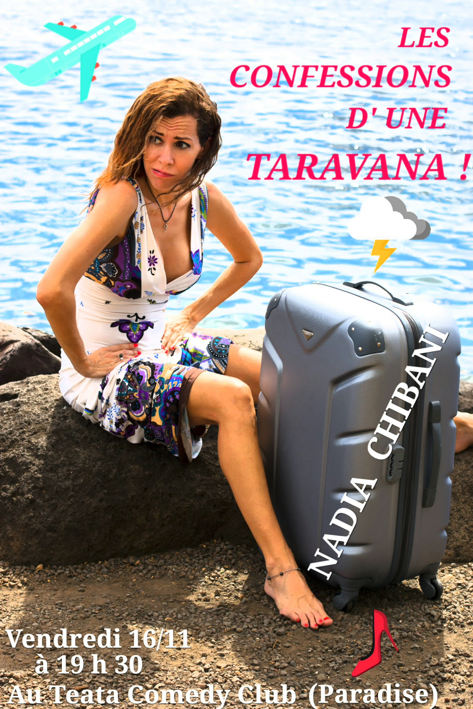 Les confessions d'une taravana, le one-woman-show made in fenua de Nadia Chibani