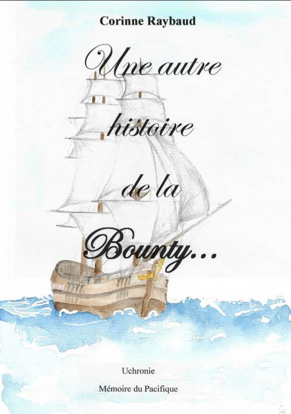 Retour sur les aventures de la Bounty, 230 ans après son accostage