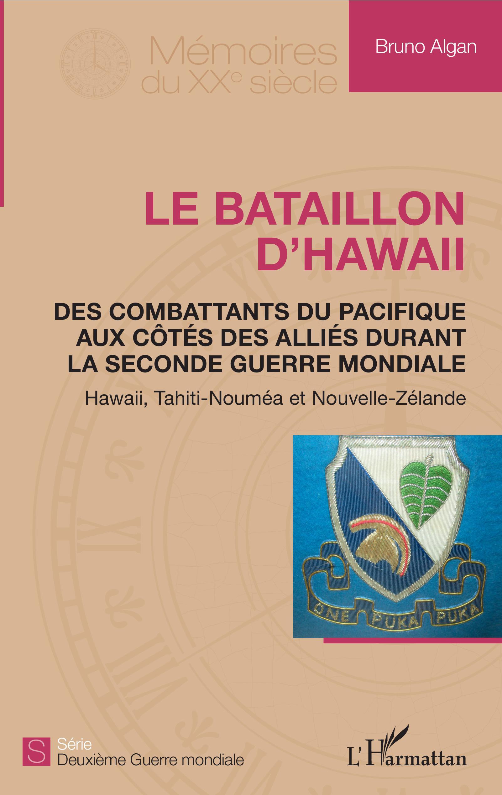 Un autre bataillon du Pacifique devient le Bataillon d'Hawaii chez l'Harmattan