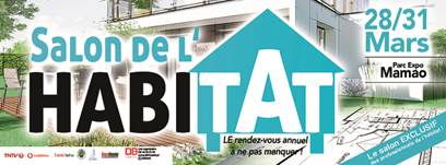 Le Salon de l'habitat ouvrira ses portes le 28 mars