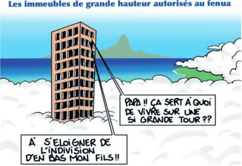 """"""" Les immeubles de grande hauteur autorisés au fenua """" par Munoz"""