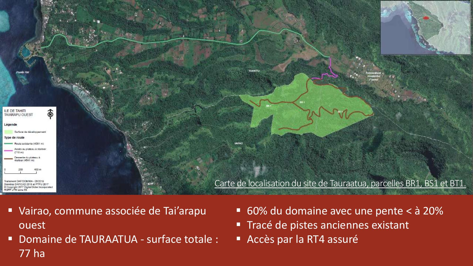 Le terrain se situe sur la commune de Vairao, près du lotissement résidentiel Puunui.