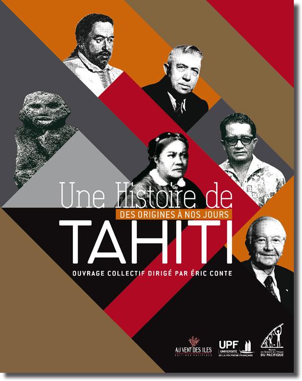 Plus de 1000 ans d'histoire de Tahiti en dix chapitres