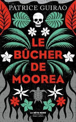 Patrice Guirao signe Le Bûcher de Moorea chez Robert Laffont