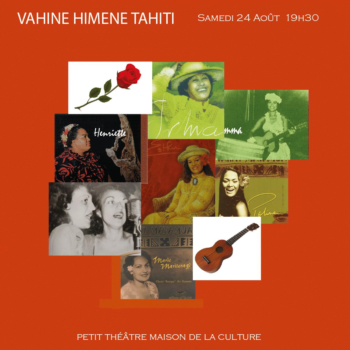 Jeu du 13 au 20 août : Vahine Himene Tahiti