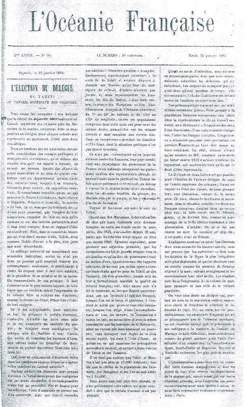 L'Océanie Française renaîtra longtemps après sa fermeture. Me Goupil, richissime avocat et colon, à Tahiti depuis 1869, relancera l'hebdomadaire de 1883 à 1887.