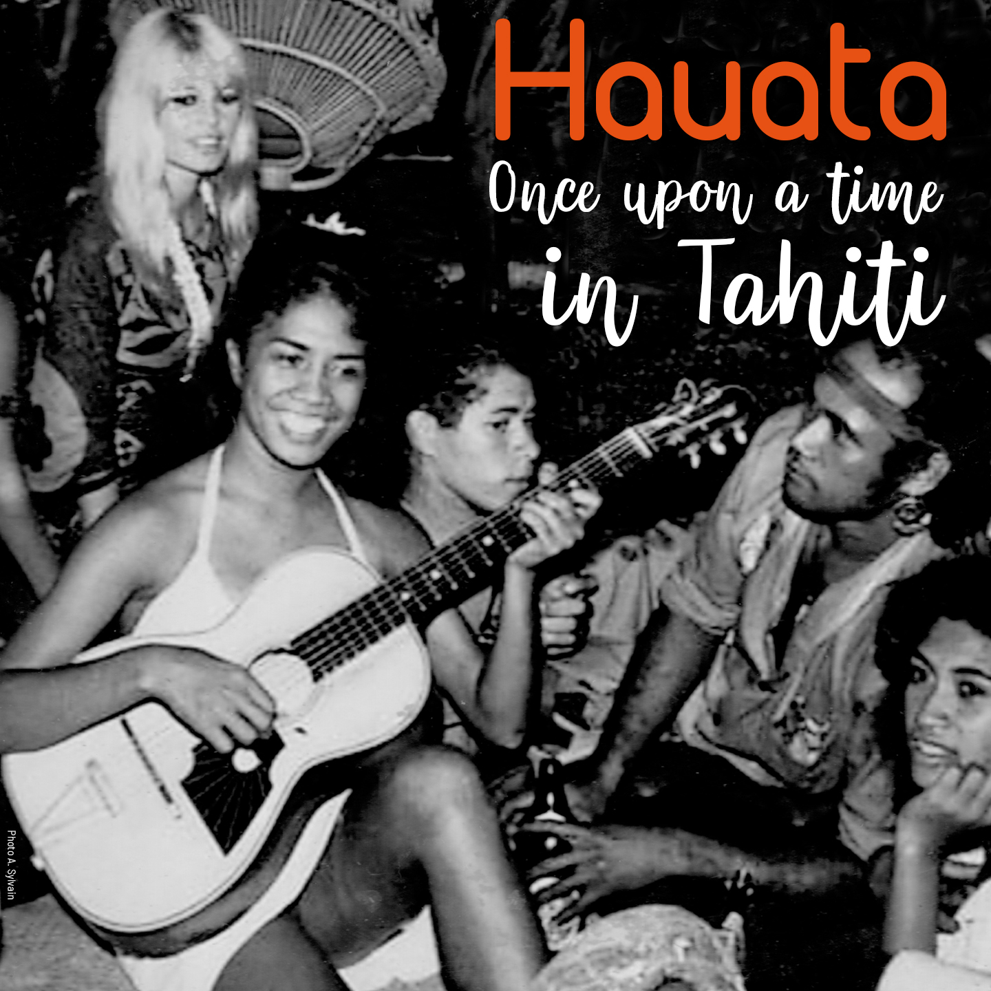 """Hauata signe """"Once upon a time in Tahiti"""""""