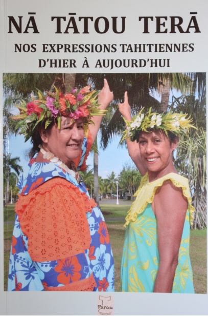 Mille expressions tahitiennes à savourer