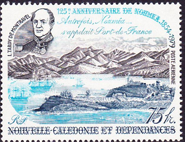 En 1979, Nouméa fêta son 125e anniversaire, notamment avec ce timbre à l'effigie de Louis Tardy de Montravel.