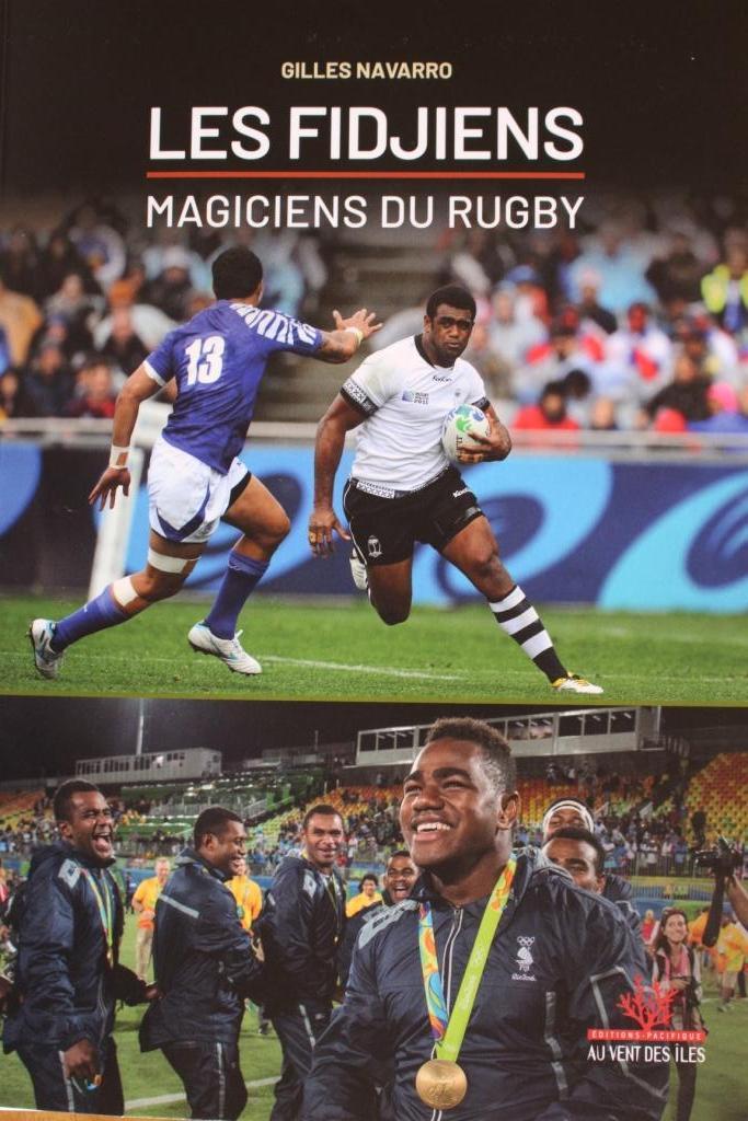 """Un ouvrage référence sur les Fidjiens, """"magiciens du rugby"""""""