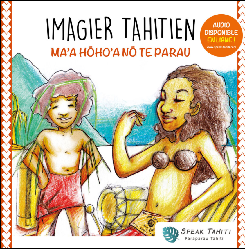 Un imagier en reo Tahiti, Ma'a hōho'a nō te parau