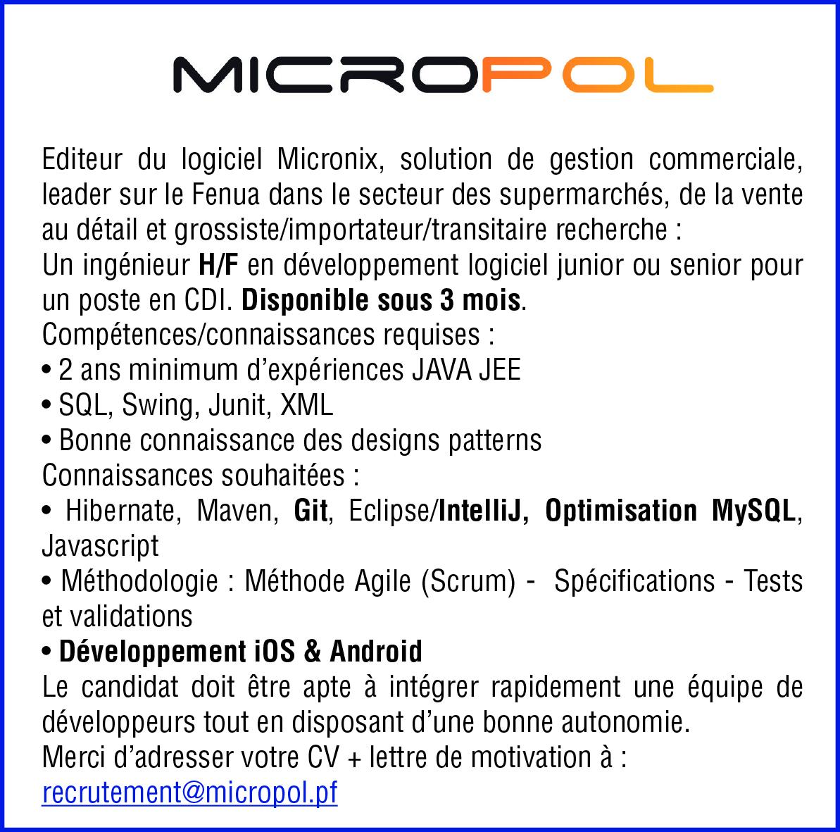 MICROPOL - OFFRE D'EMPLOI POUR UN EDITEUR DU LOGICIEL MICRONIX, solution de gestion commerciale