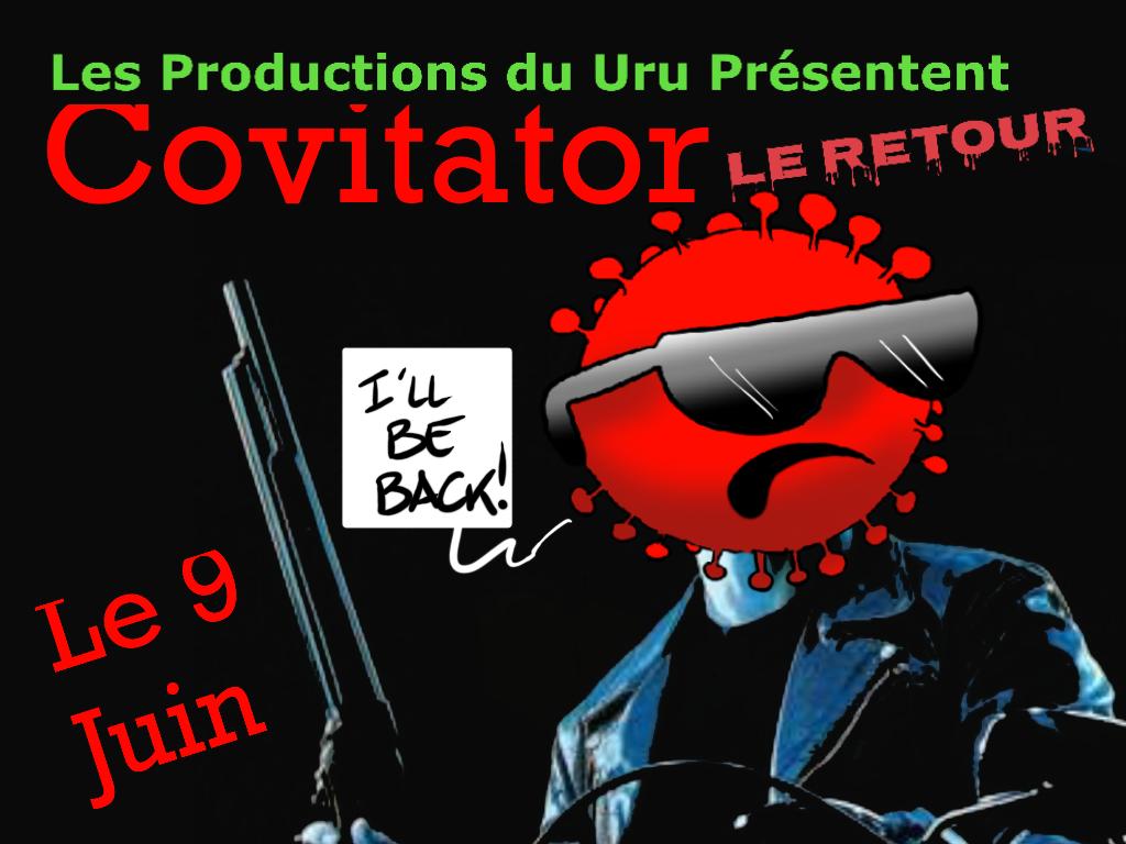 """""""Le retour du Covitator"""", par Munoz"""