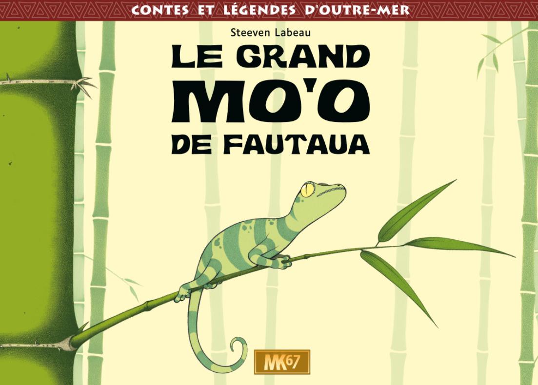 Découvre Le Grand Mo'o de Fautaua