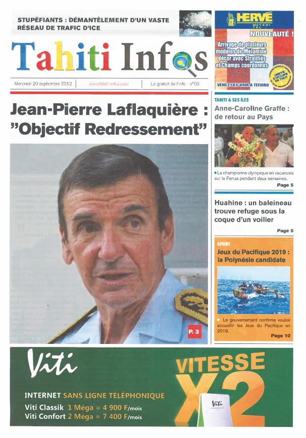 Le n°0 de Tahiti Infos. Celui que vous n'avez jamais vu, paru le 20 septembre 2012. Il a été imprimé en une centaine d'exemplaires pour donner un aperçu de ce que serait l'édition papier du journal et n'a jamais été distribué.