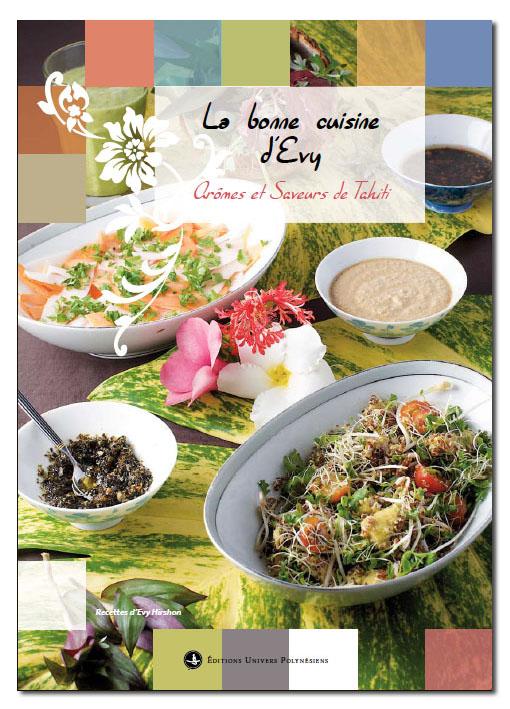 Evy hirshon d dicacera son livre de cuisine la bonne for Art et cuisine tahiti