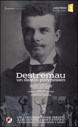 """""""Destremau, un destin polynésien"""" sur Polynésie 1ère à 19H30 ce mercredi 17 septembre"""