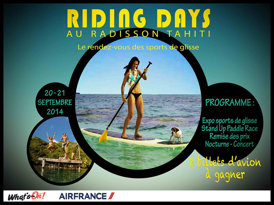 Le Riding Days au Radisson Tahiti: Le rendez-vous des sports de glisse!