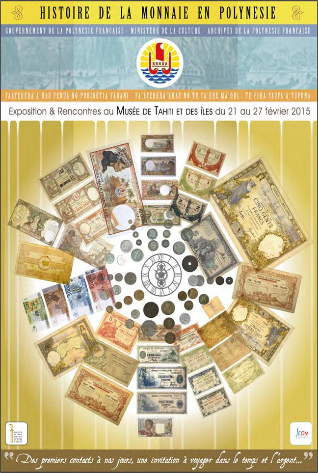 """Exposition """"Histoire de la monnaie en Polynesie française. Des 1ers contacts à nos jours"""""""