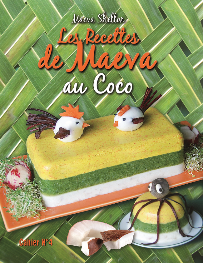 """Le 4e cahier de recettes de Maeva Shelton est centré sur le coco, le prochain fera la part belle aux fruits exotiques. Le cahier N°4 """"au coco"""" est déjà en vente en librairie."""