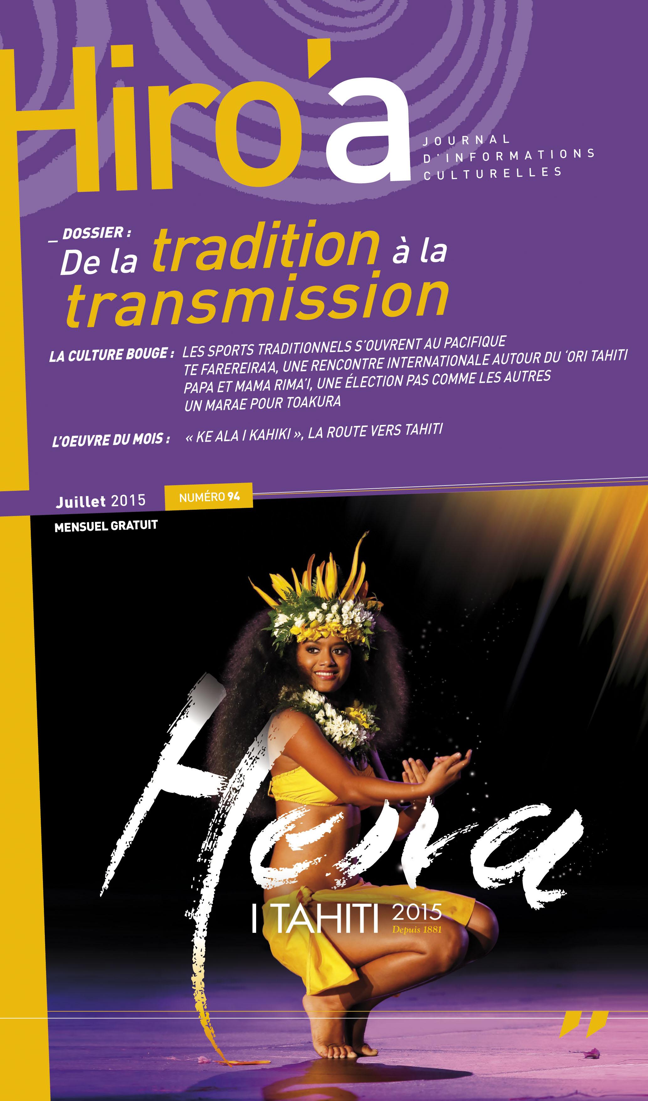 Magazine culturel: Un Hiro'a consacré au Heiva