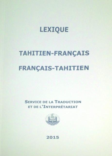 Ce nouveau lexique est vendu à 2 000 Fcfp au Service de la Traduction et de l'Interprétariat
