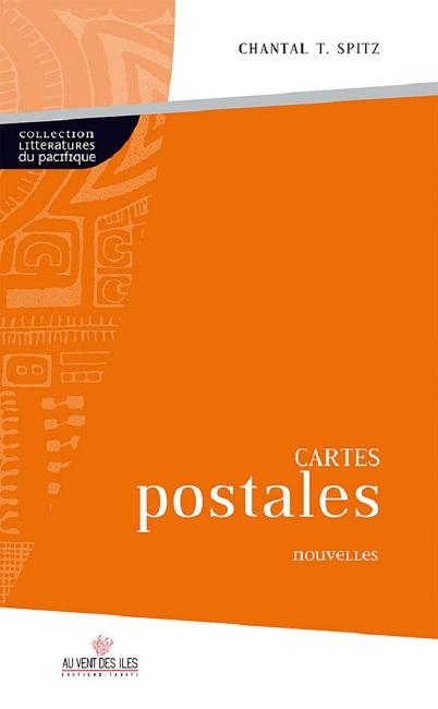 "Livre : les revers amers des  ""Cartes postales"" de Chantal Spitz"