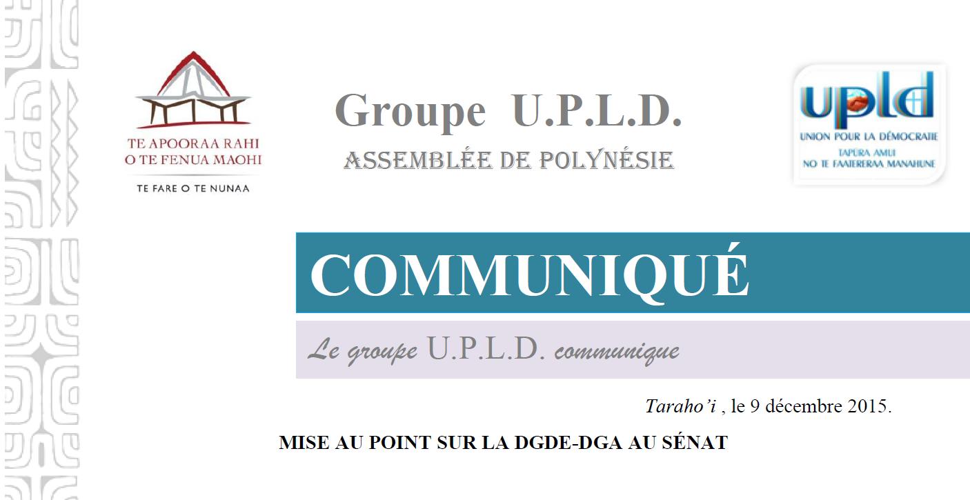 Mise au point de l'UPLD à l'attention de Nuihau Laurey, au sujet de la DGA-DGDE